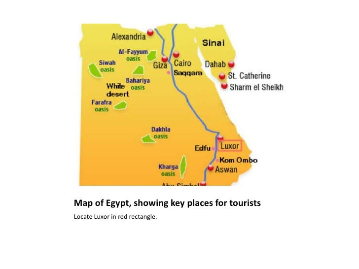 Map of Egypt, showing key places for touristsLocate Luxor in red rectangle.