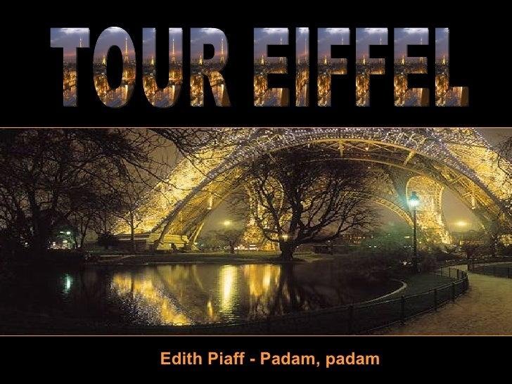 Edith Piaff - Padam, padam TOUR EIFFEL