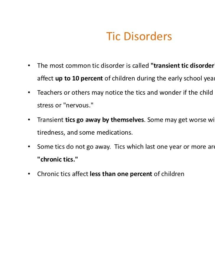 Tic Disorders ...