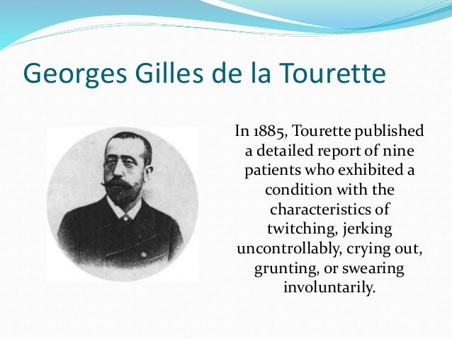 an introduction to the issue of tourette syndrome Tourette's syndrome essay 2102 words 9 pages tourette's syndrome gilles de la tourette's syndrome (ts) is a sporadic or inherited complex neuropsychiatric disorder (not an illness) influenced by neurological, psychological, and sociological factors.