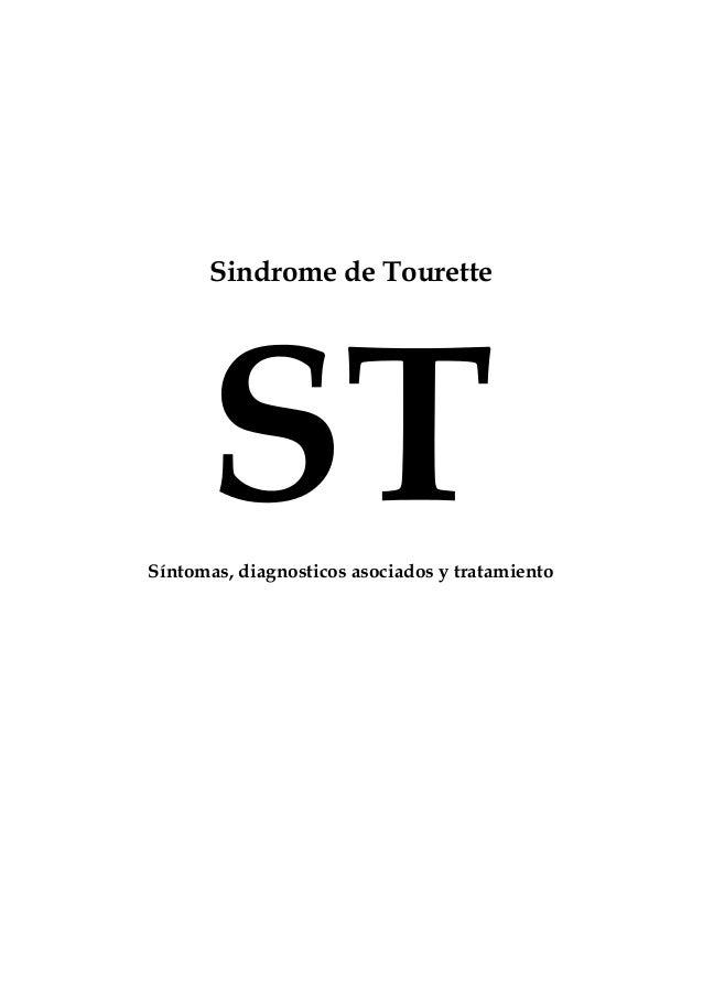 Sindrome de Tourette Síntomas, diagnosticos asociados y tratamiento