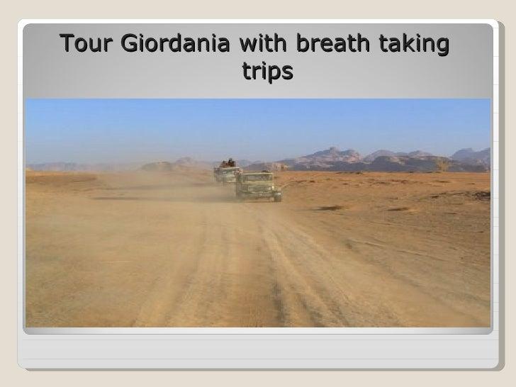 Tour Giordania with breath taking  trips