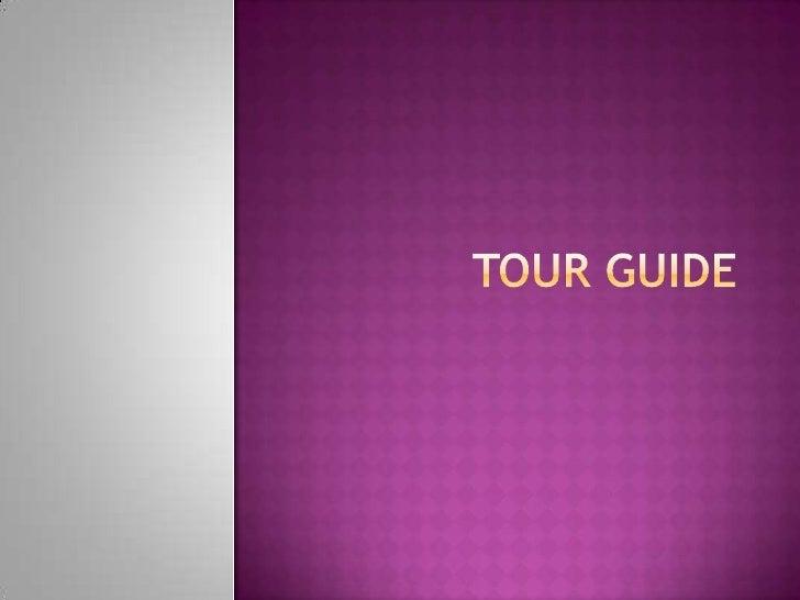 Tour guide<br />