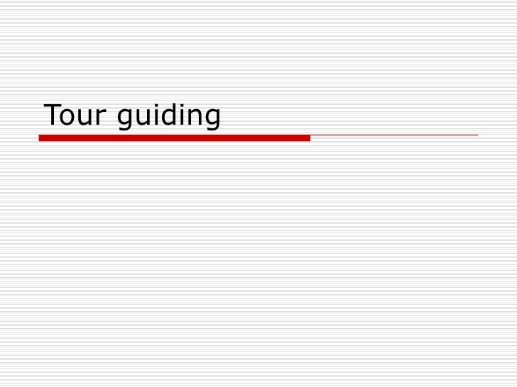Tour guiding