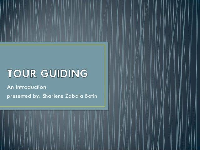 An Introduction presented by: Sharlene Zabala Batin