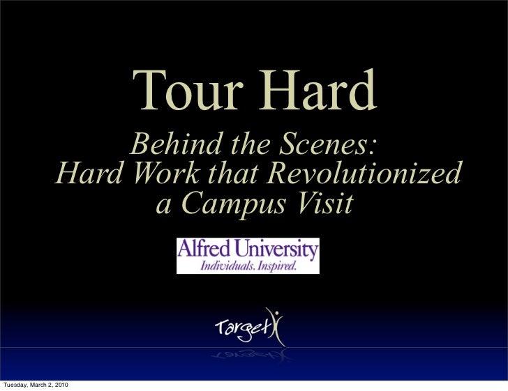 Tour Hard                       Behind the Scenes:                  Hard Work that Revolutionized                        a...