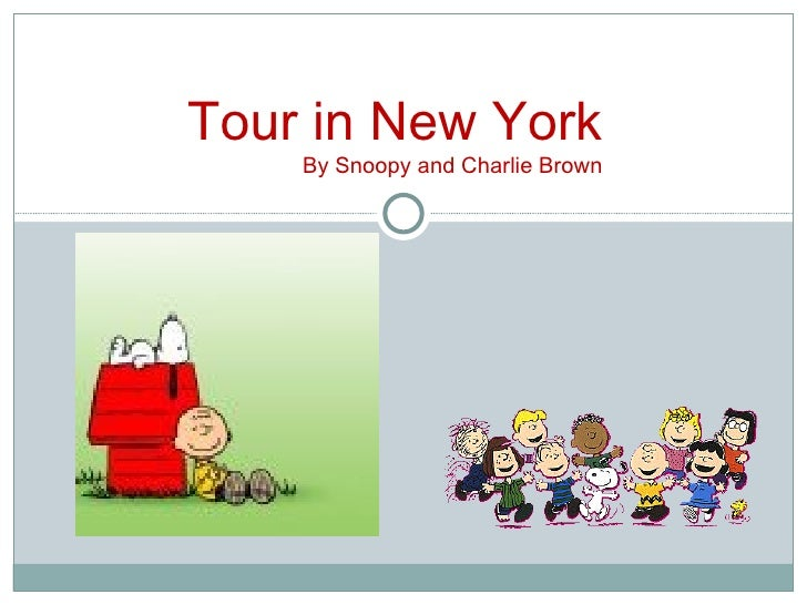Tour in New York By Snoopy and Charlie Brown