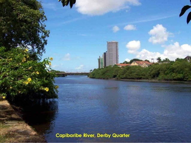 Capibaribe River, Derby Quarter
