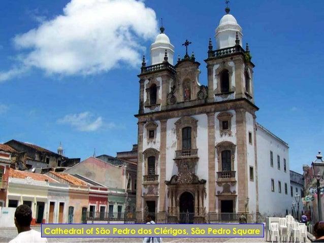 Cathedral of São Pedro dos Clérigos, São Pedro Square