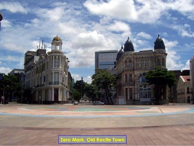 Zero Mark, Old Recife Town