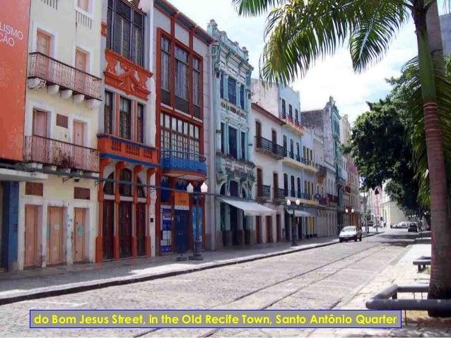 do Bom Jesus Street, in the Old Recife Town, Santo Antônio Quarter