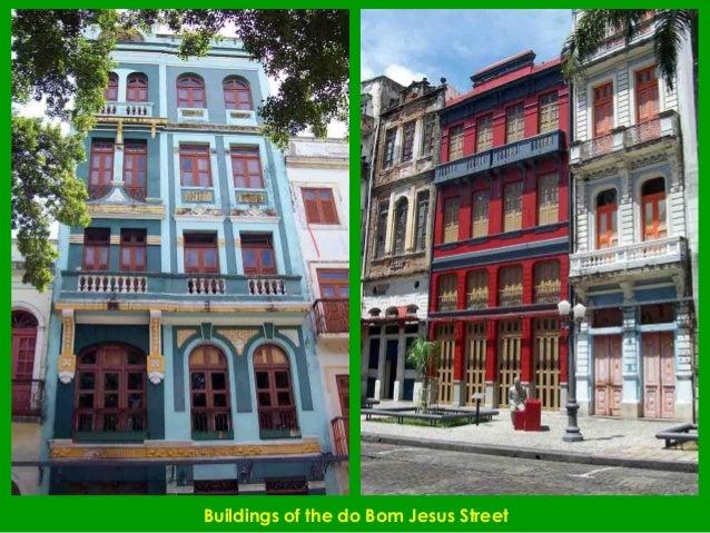 Buildings of the do Bom Jesus Street