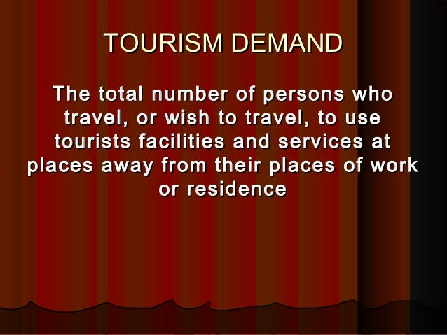 tourism demand and the use of