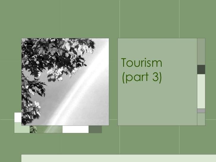 Tourism  (part 3)