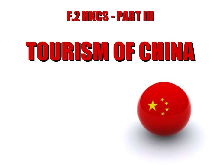 F.2 HKCS - PART III TOURISM OF CHINA