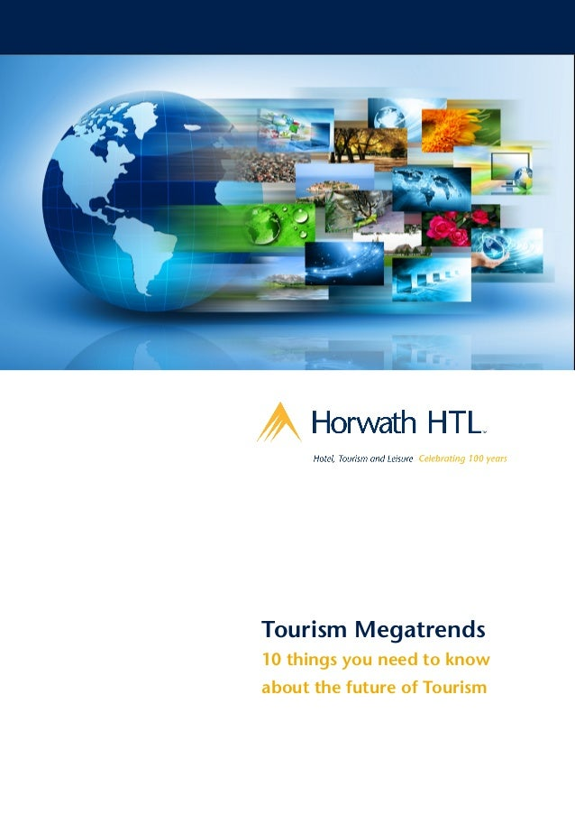 Tourism Megatrends 10 things you need to know about the future of Tourism