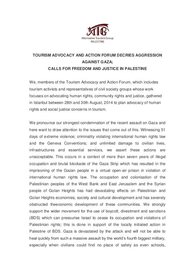 TOURISM ADVOCACY AND ACTION FORUM DECRIES AGGRESSION AGAINST GAZA;  CALLS FOR FREEDOM AND JUSTICE IN PALESTINE  We, member...
