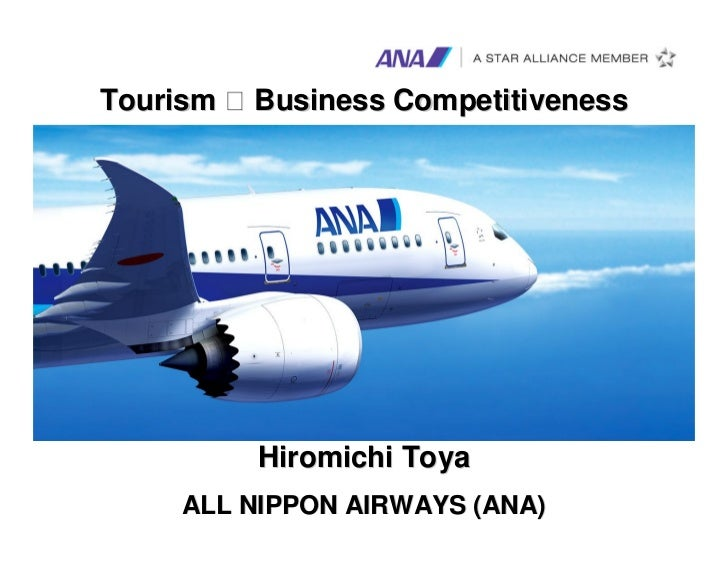 Tourism   Business Competitiveness          Hiromichi Toya                                     0    ALL NIPPON AIRWAYS (ANA)