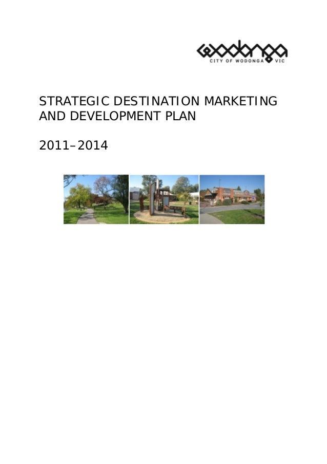 STRATEGIC DESTINATION MARKETING AND DEVELOPMENT PLAN 2011–2014