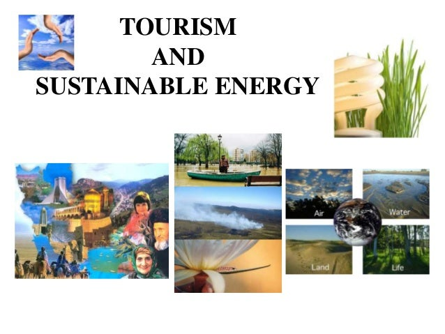 TOURISM AND SUSTAINABLE ENERGY