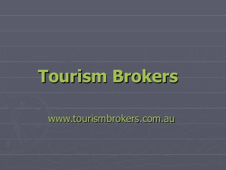 Tourism Brokers   www.tourismbrokers.com.au