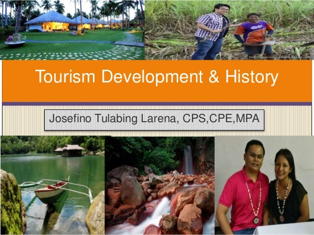 history of tourism and its development Transcript of historical development of tourism part 1 (early tourism - industrial revolution) people during the ancient times travelled in search for food and that is considered tourism tourism was derived from the hebrew word.