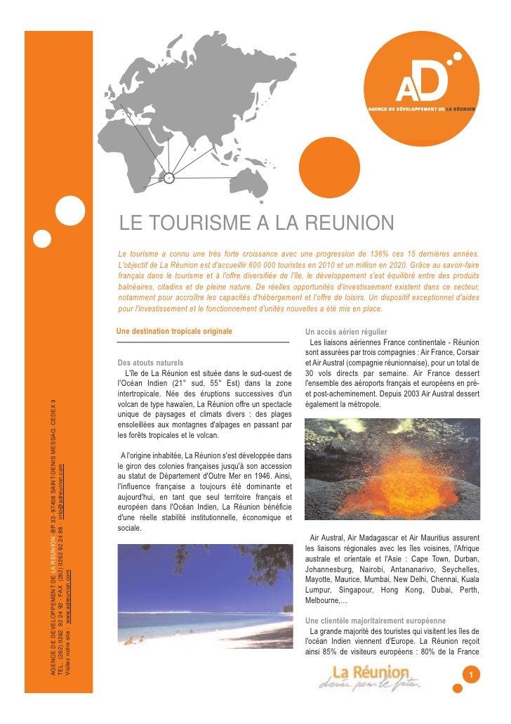 LE TOURISME A LA REUNION                                                                                  Le tourisme a co...