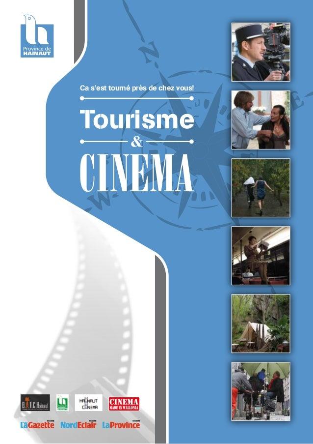 CinemaTourismeCa s'est tourné près de chez vous!