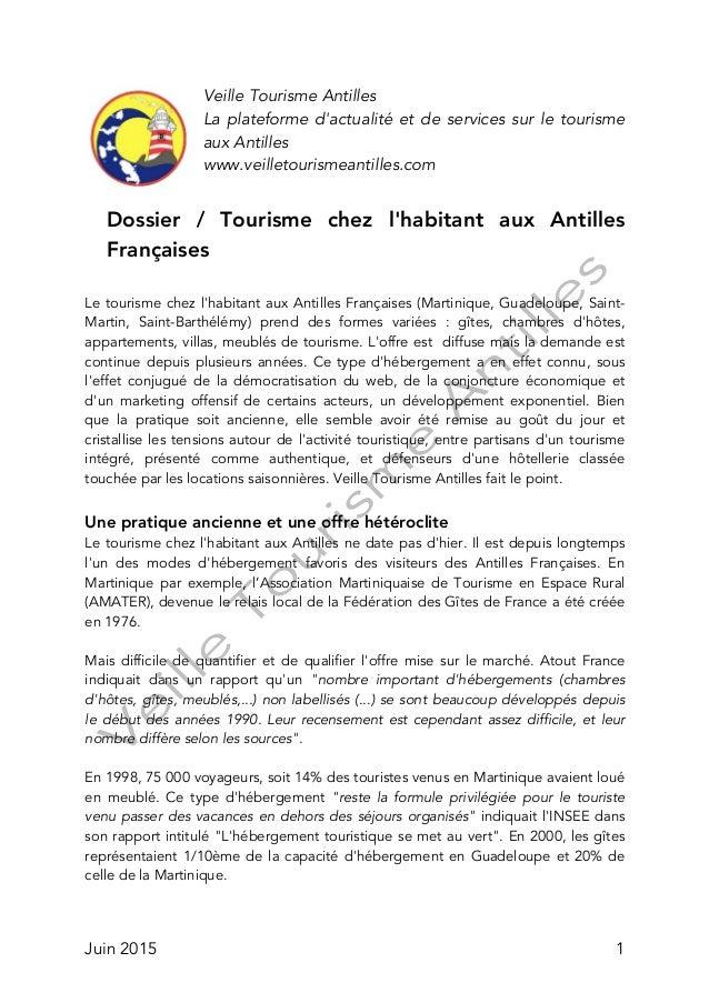 Juin 2015 1 Veille Tourisme Antilles La plateforme d'actualité et de services sur le tourisme aux Antilles www.veilletouri...