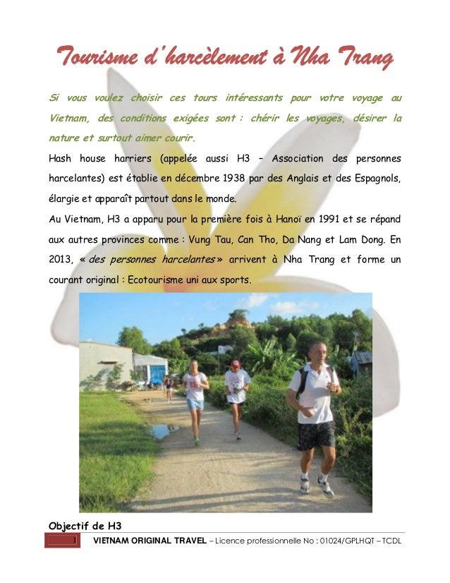 Tourisme d'harcèlement à Nha Trang Si vous voulez choisir ces tours intéressants pour votre voyage au Vietnam, des conditi...