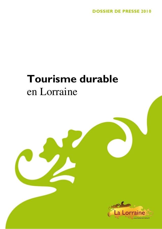 DOSSIER DE PRESSE 2010  Tourisme durable en Lorraine