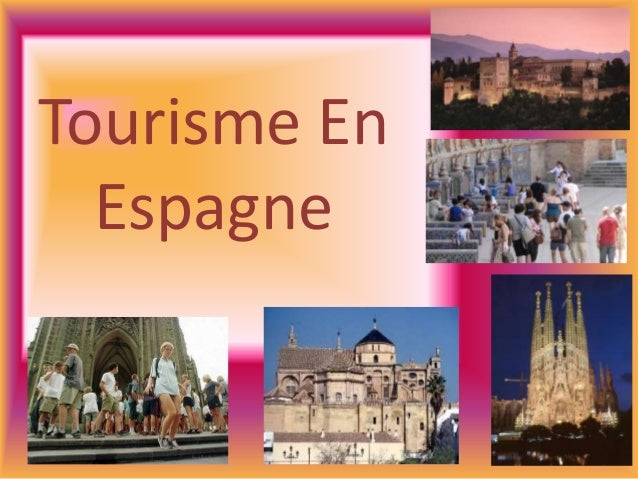 Tourisme En  Espagne