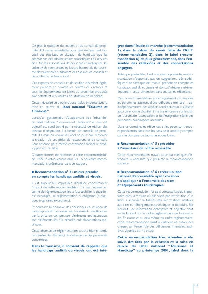De plus, la question du soutien et du conseil de proxi-        grés dans l'étude de marché (recommandation mité doit reste...