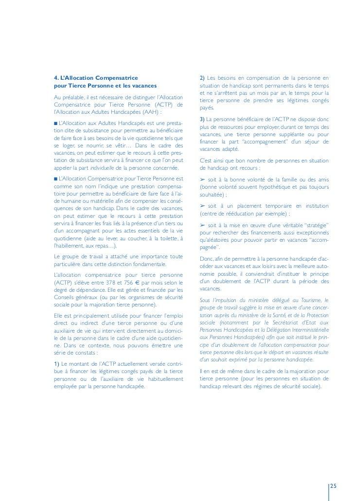 4. L'Allocation Compensatrice                                   2) Les besoins en compensation de la personne en pour Tier...
