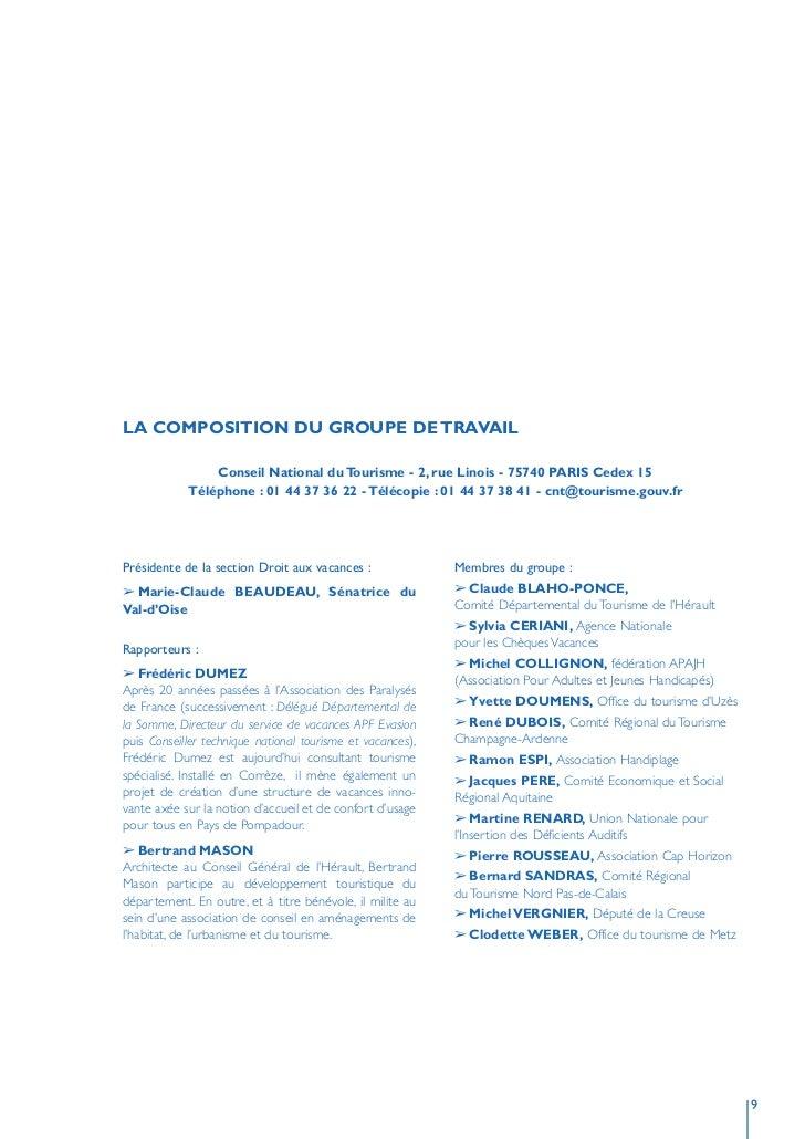 LA COMPOSITION DU GROUPE DE TRAVAIL                  Conseil National du Tourisme - 2, rue Linois - 75740 PARIS Cedex 15  ...