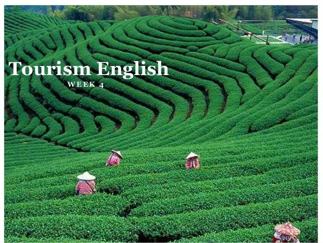 W E E K 4 Tourism English