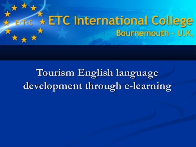 Tourism English languageTourism English language development through e-learningdevelopment through e-learning