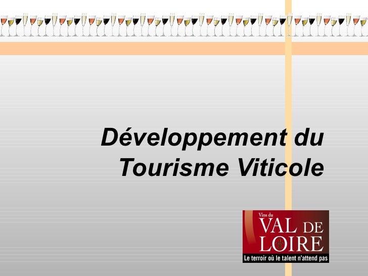 Développement du Tourisme Viticole