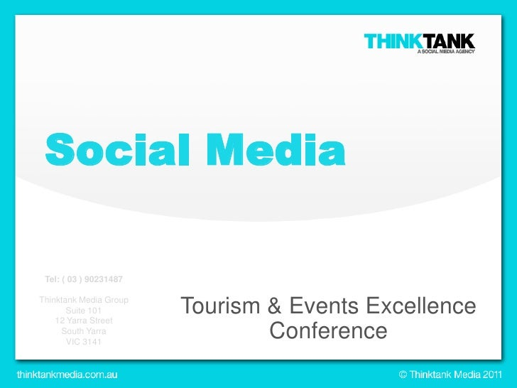 Social Media<br />Tourism & Events Excellence Conference<br />