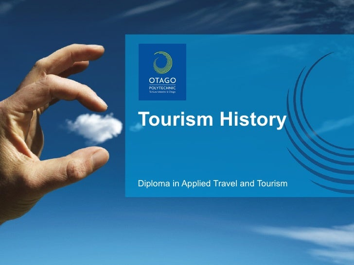 Tourism History Diploma in Applied Travel and Tourism