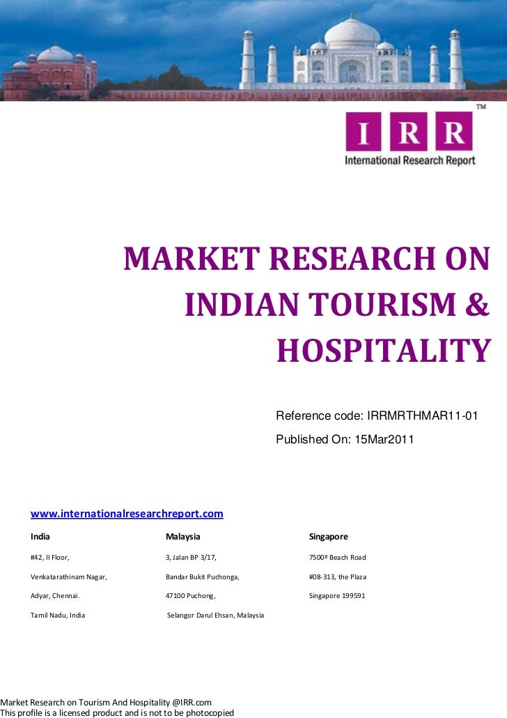MARKET RESEARCH ON                                   INDIAN TOURISM &                                        HOSPITALITY  ...