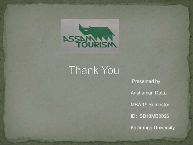 essay on tourism and assam A ngo devoted towards wild animals and their preservation and eco-tourism in assam অসম.