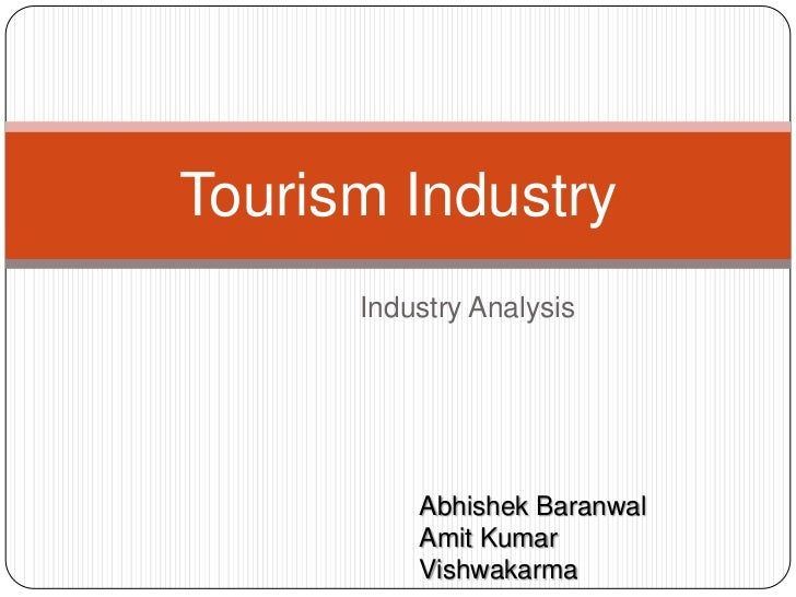 Tourism Industry- Industry Analysis