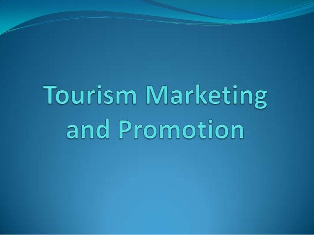 Tourism marketing and promotion ppt