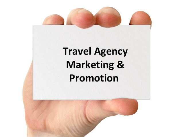 Travel Agency Marketing & Promotion