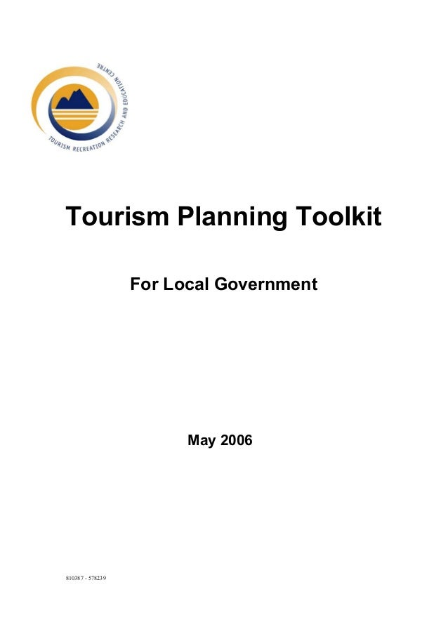 Tourism Planning Toolkit                  For Local Government                        May 2006810387 - 578239