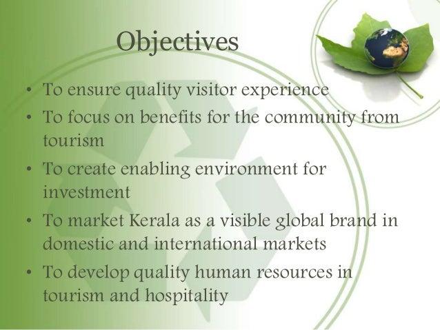 advantages of tourism in kerala Public private partnerships in tourism- a case study of kerala travel mart assistant professor shobha menon  kerala tourism participates in all the major.