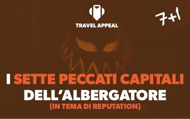 I SETTE PECCATI CAPITALI DELL'ALBERGATORE (IN TEMA DI REPUTATION) 7+1