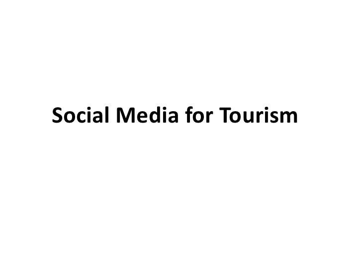 Social Media for Tourism