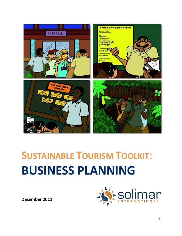 1	  SUSTAINABLE	  TOURISM	  TOOLKIT:BUSINESS	  PLANNING	  	  	  December	  2011